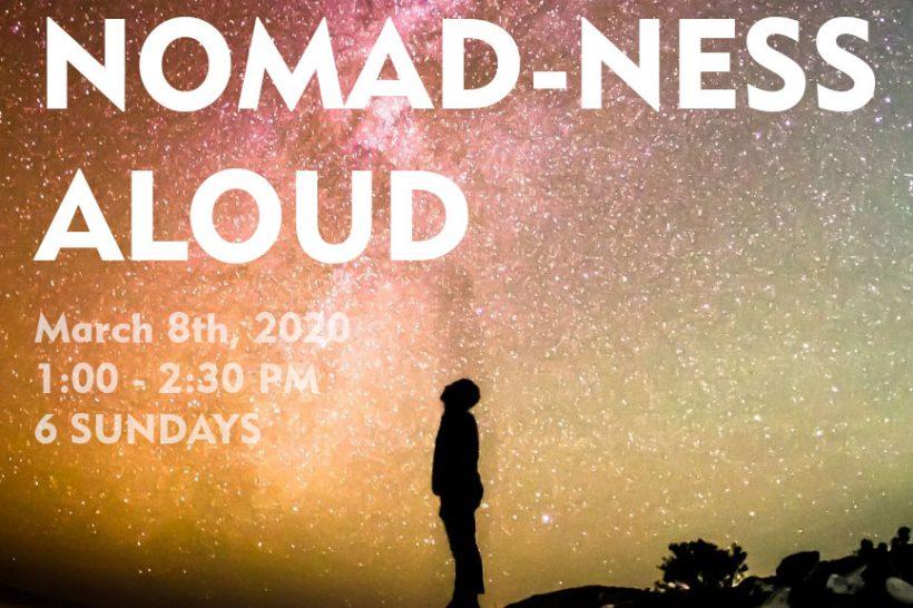 Drama Class: Nomad-ness aloud